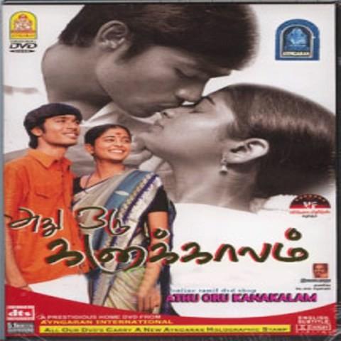 Adhu Oru Kana Kaalam Songs