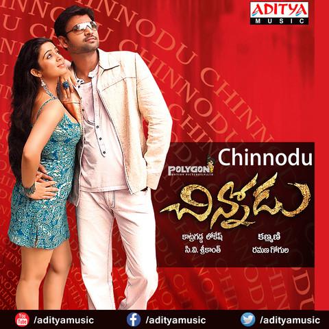 Chinnodu Songs