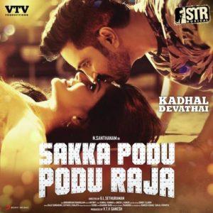 Sakka Podu Podu Raja Songs