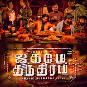 Jagame Thanthiram Songs
