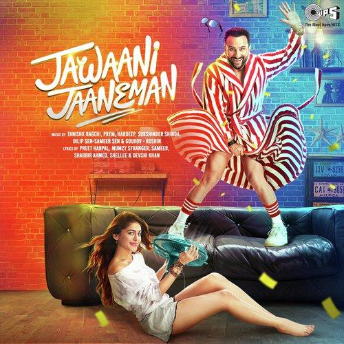 Jawaani Jaaneman Songs