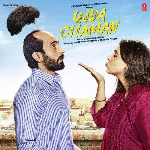 Ujda Chaman Songs