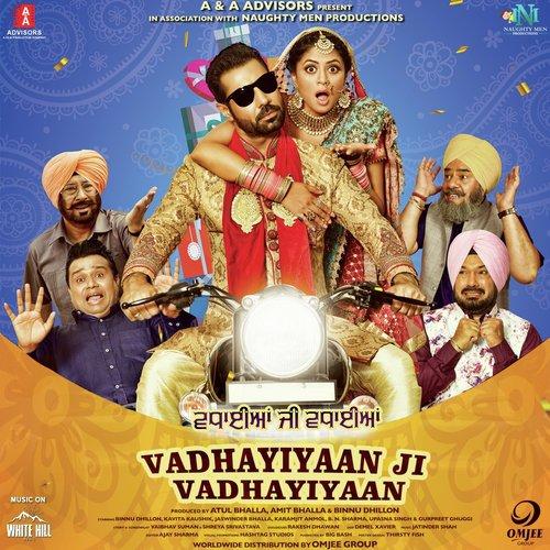 Vadhayiyaan Ji Vadhayiyaan Songs
