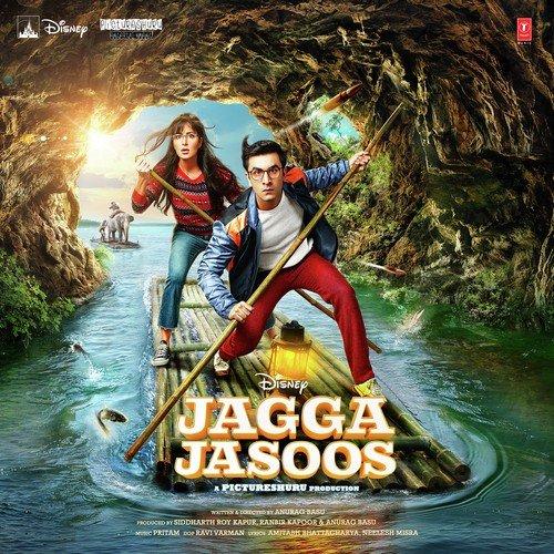 Jagga Jasoos Songs