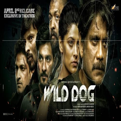 Wild Dog Telugu Songs