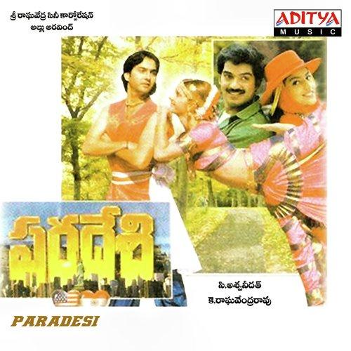 Paradesi Telugu Film Songs